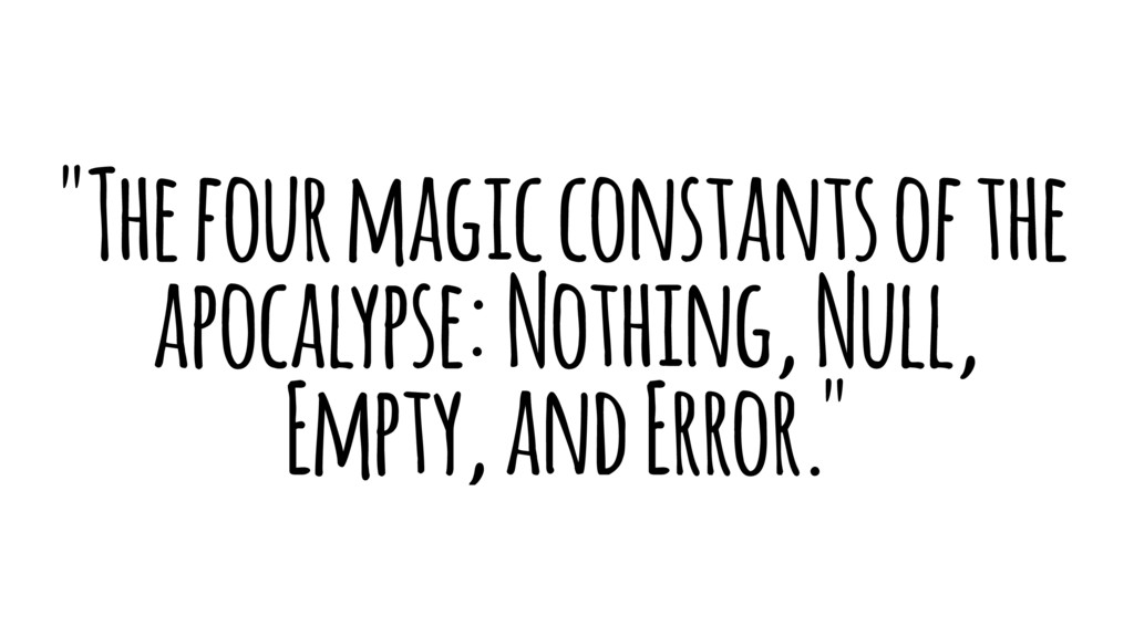 """The four magic constants of the apocalypse: No..."