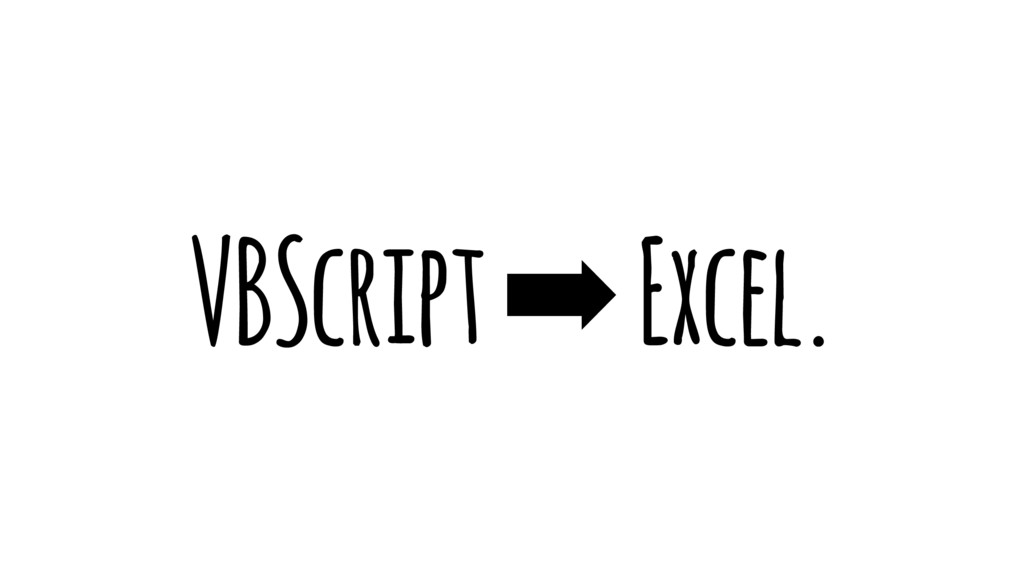 VBScript ➡ Excel.