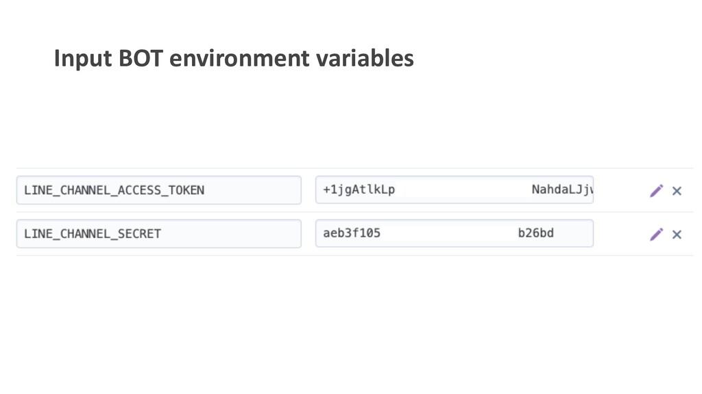 Input BOT environment variables
