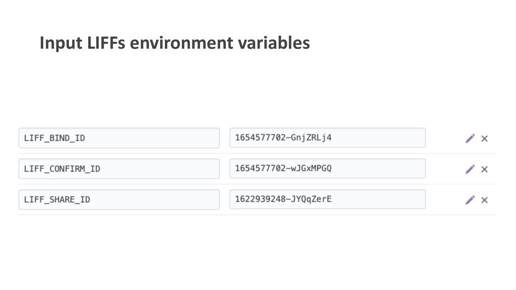 Input LIFFs environment variables