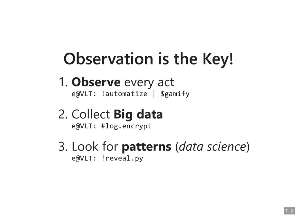 Observation is the Key! Observation is the Key!...