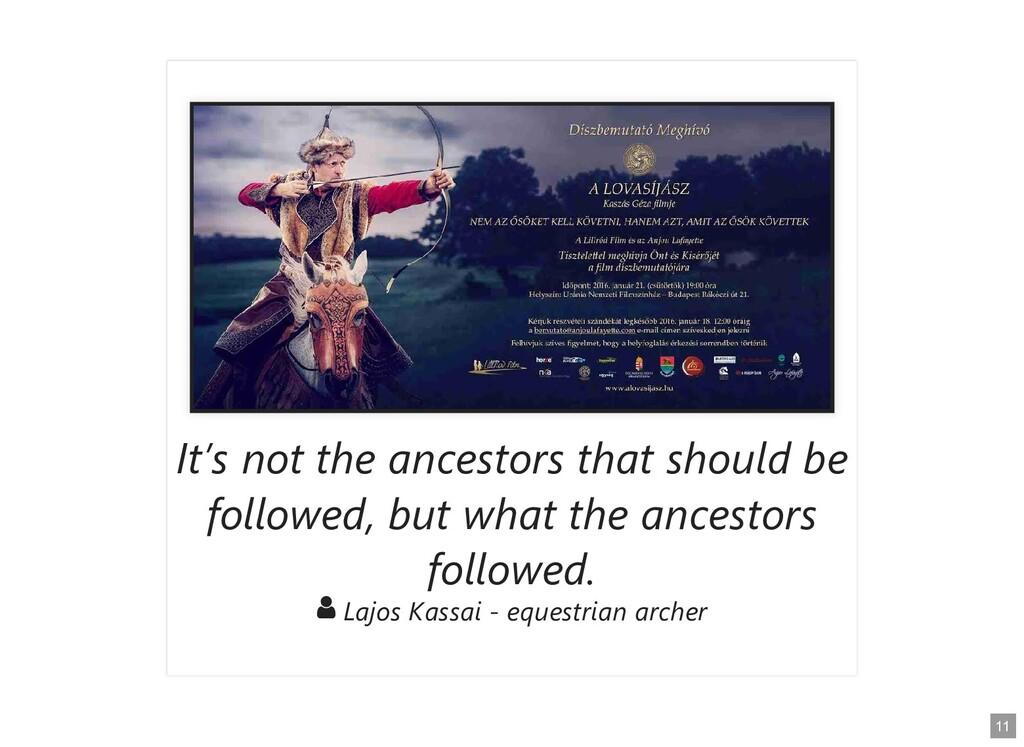 It's not the ancestors that should be It's not ...