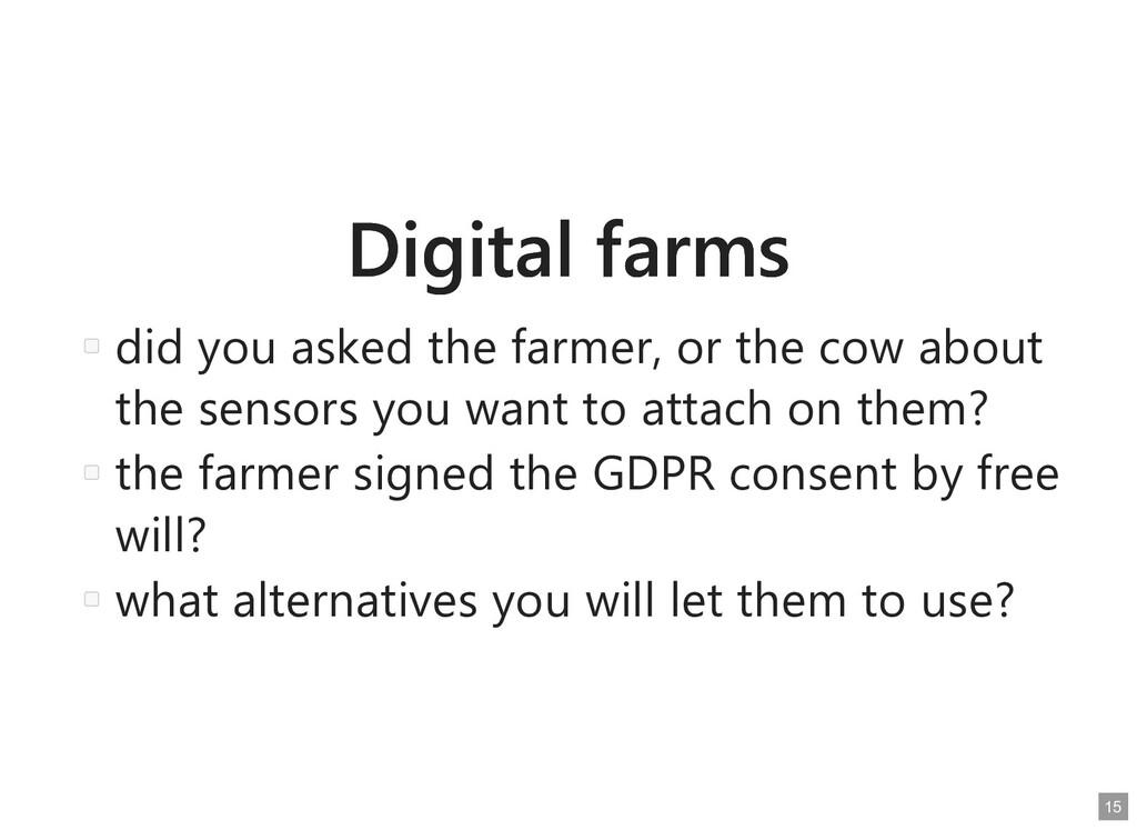 Digital farms Digital farms did you asked the f...
