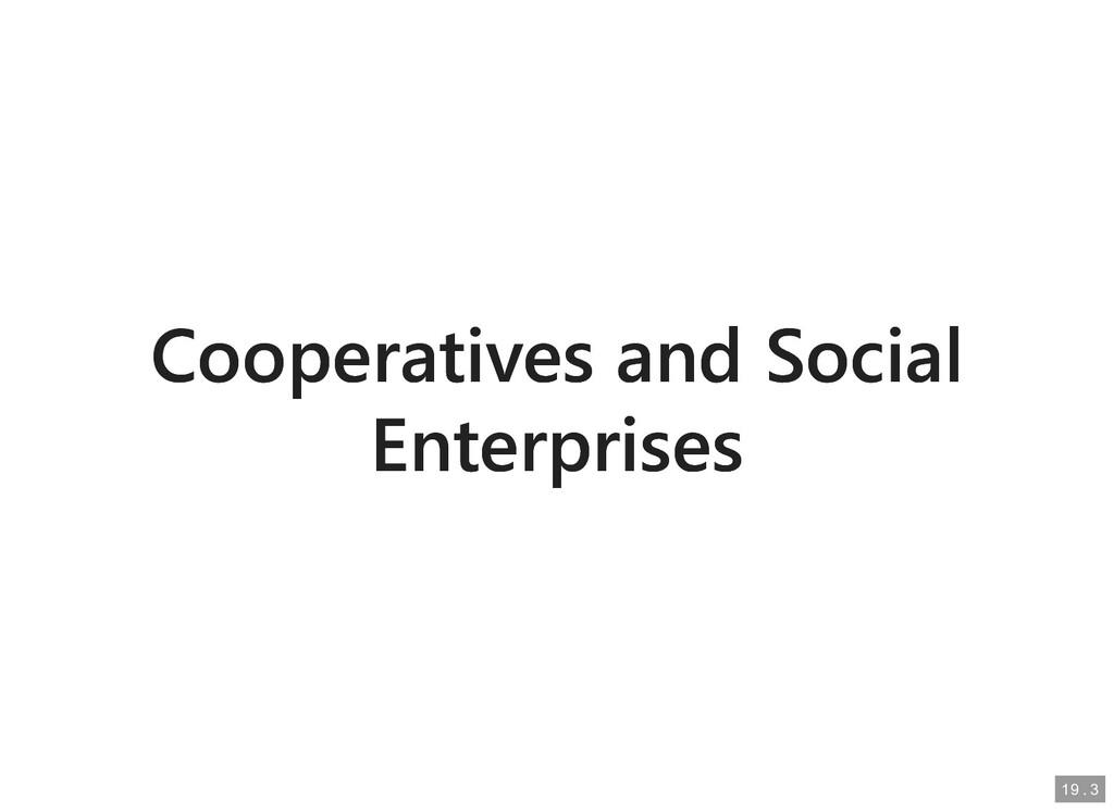Cooperatives and Social Cooperatives and Social...