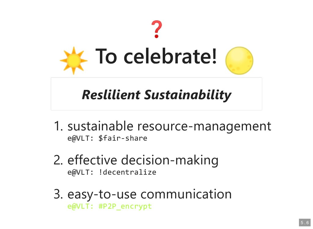 To celebrate! To celebrate! 1. sustainable reso...