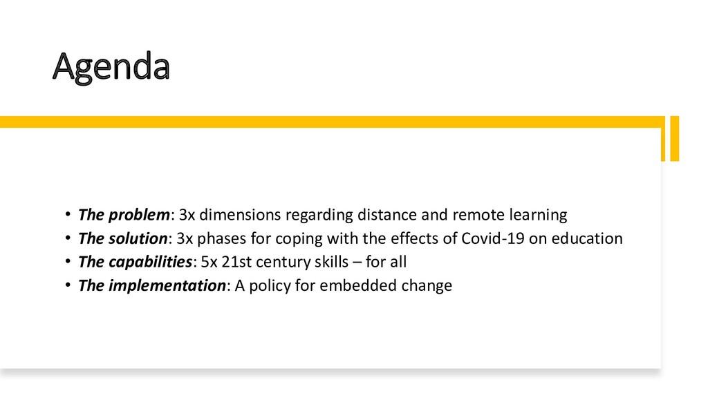 Agenda • The problem: 3x dimensions regarding d...