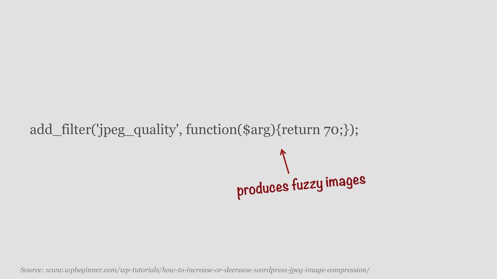 add_filter('jpeg_quality', function($arg){retur...