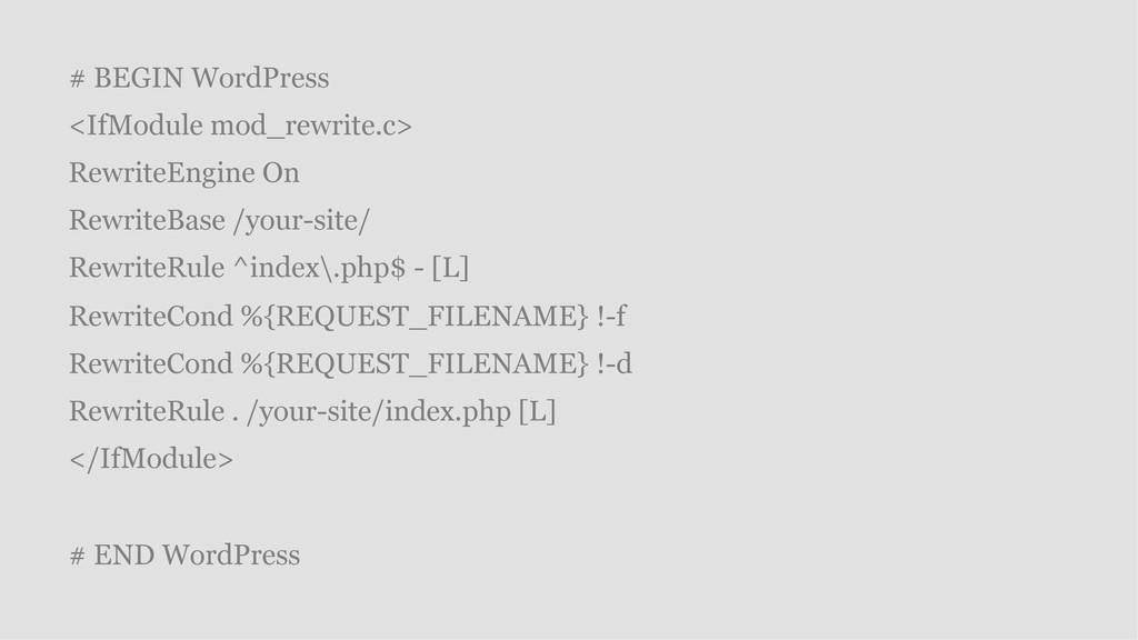 # BEGIN WordPress <IfModule mod_rewrite.c> Rewr...