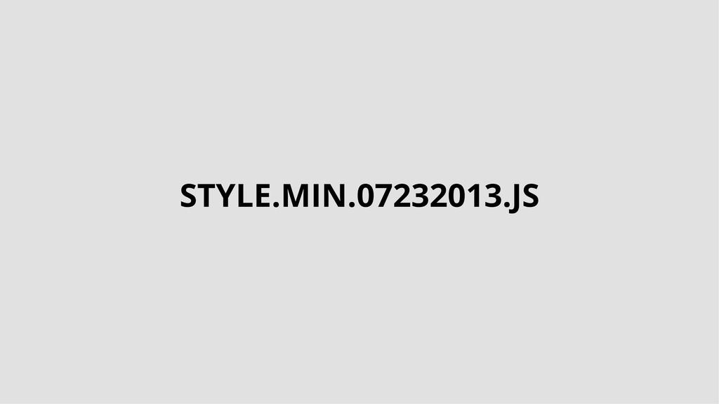 STYLE.MIN.07232013.JS