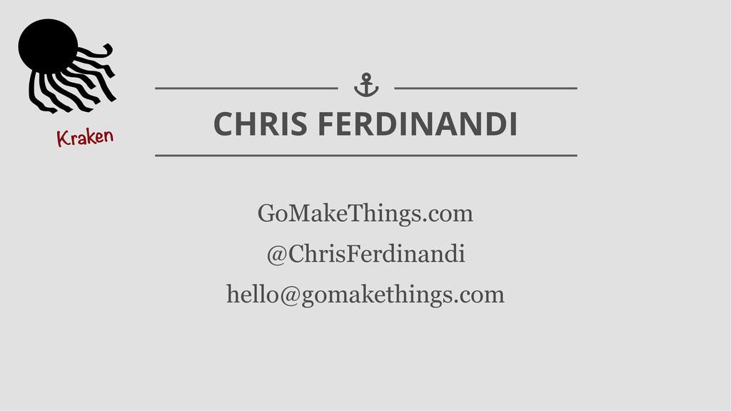 GoMakeThings.com @ChrisFerdinandi hello@gomaket...
