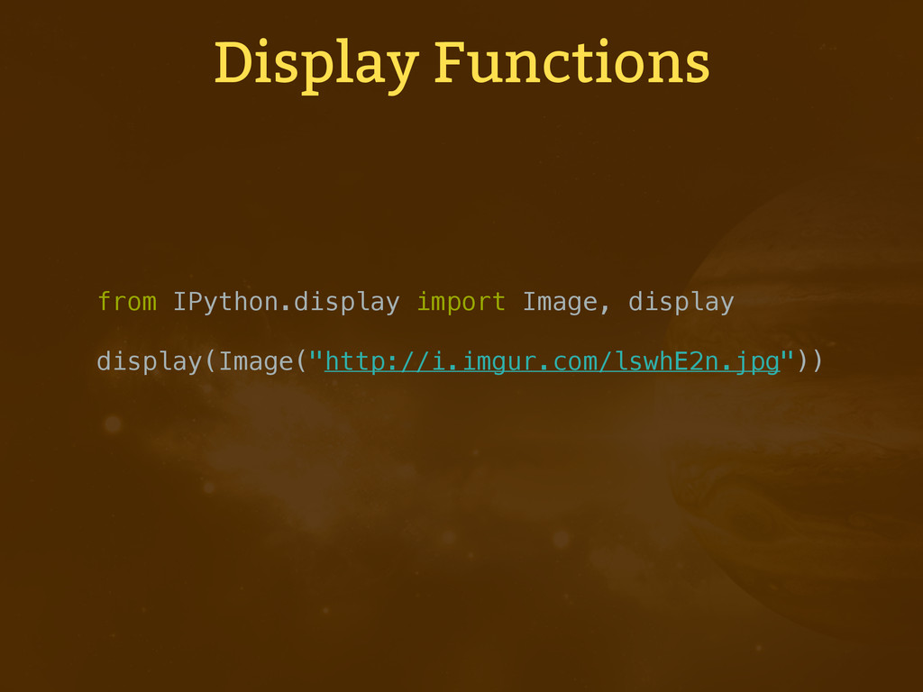Display Functions from IPython.display import I...