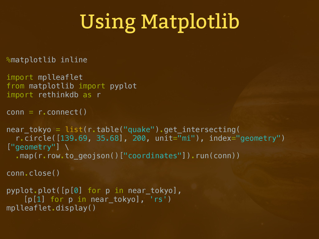Using Matplotlib %matplotlib inline import mpll...