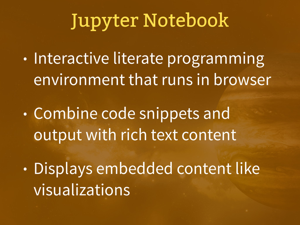 • Interactive literate programming environment ...