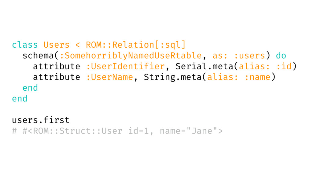class Users < ROM::Relation[:sql] schema(:Someh...