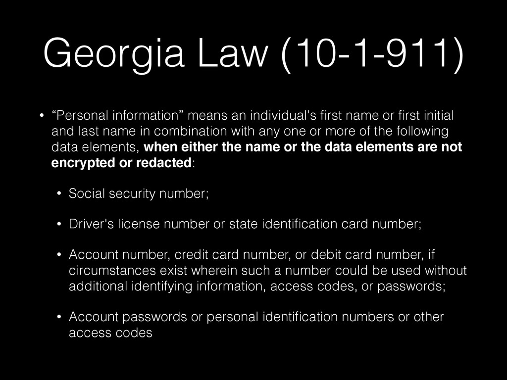 "Georgia Law (10-1-911) • ""Personal information""..."
