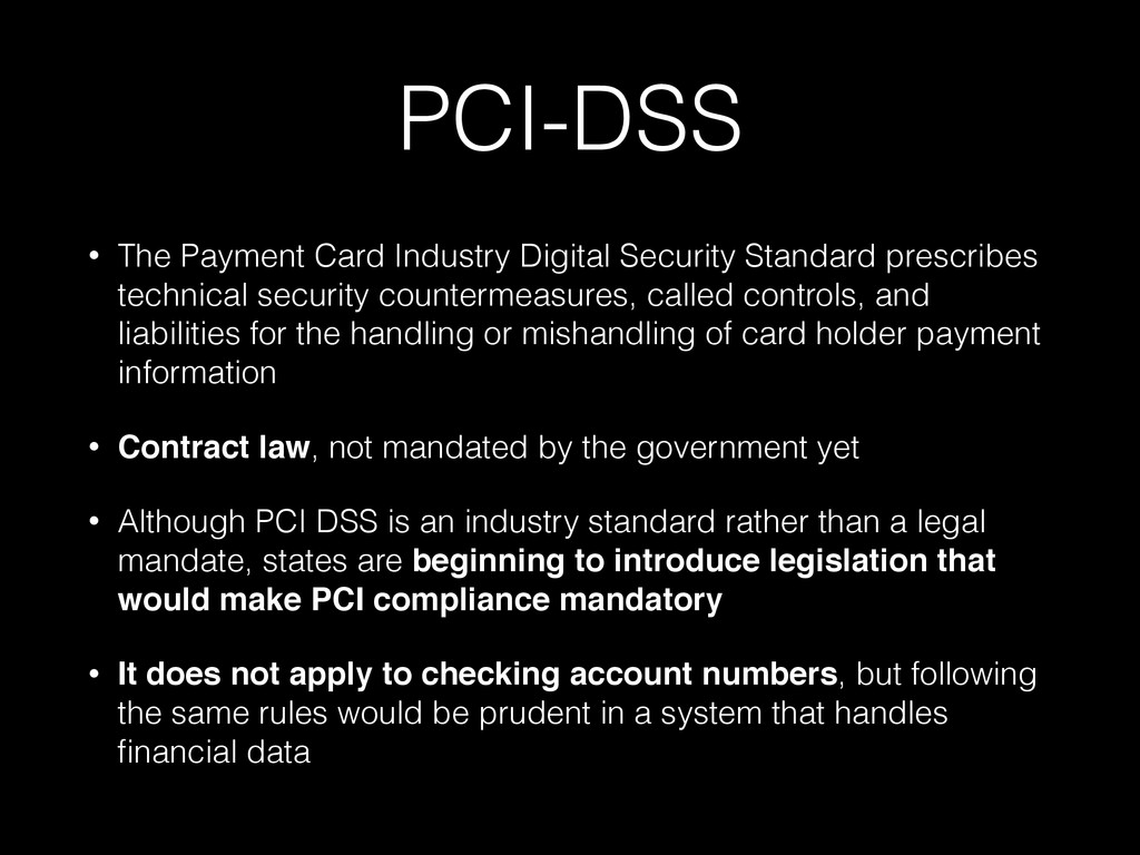 PCI-DSS • The Payment Card Industry Digital Sec...