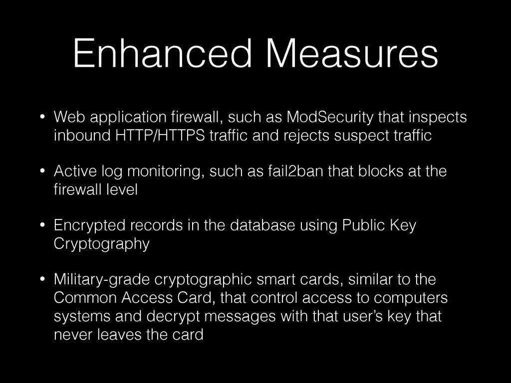 Enhanced Measures • Web application firewall, su...