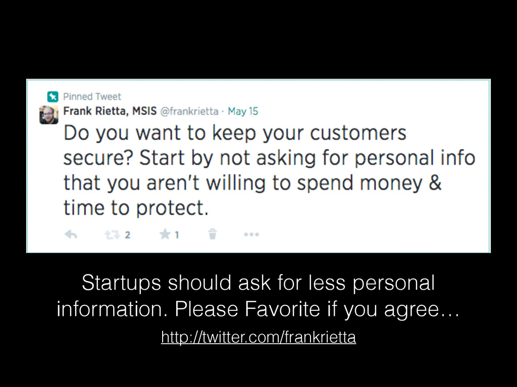Startups should ask for less personal informati...
