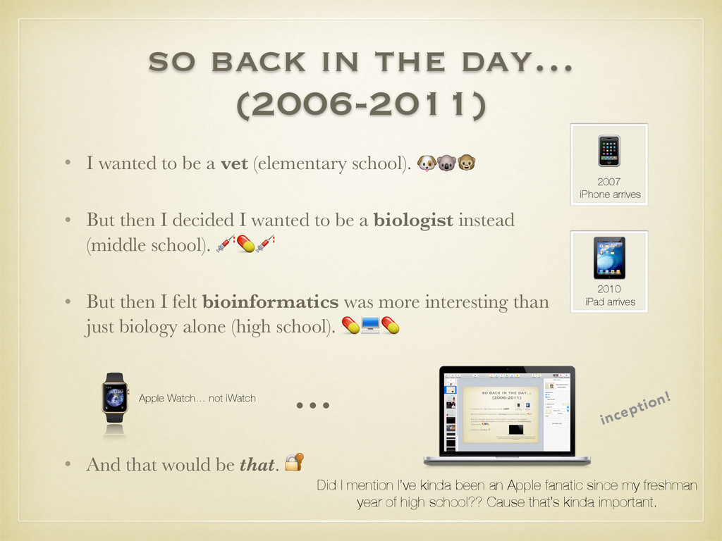 so back in the day… (2006-2011) • I wanted to b...