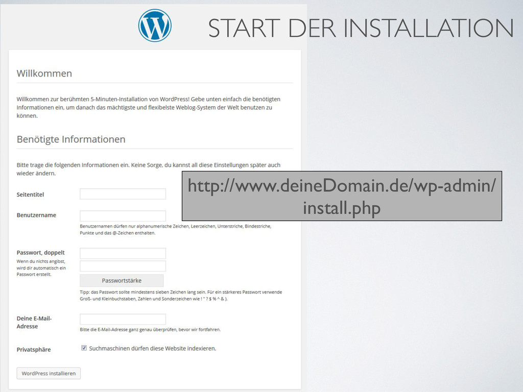 http://www.deineDomain.de/wp-admin/ install.php...