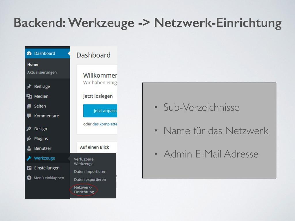 Backend: Werkzeuge -> Netzwerk-Einrichtung • Su...