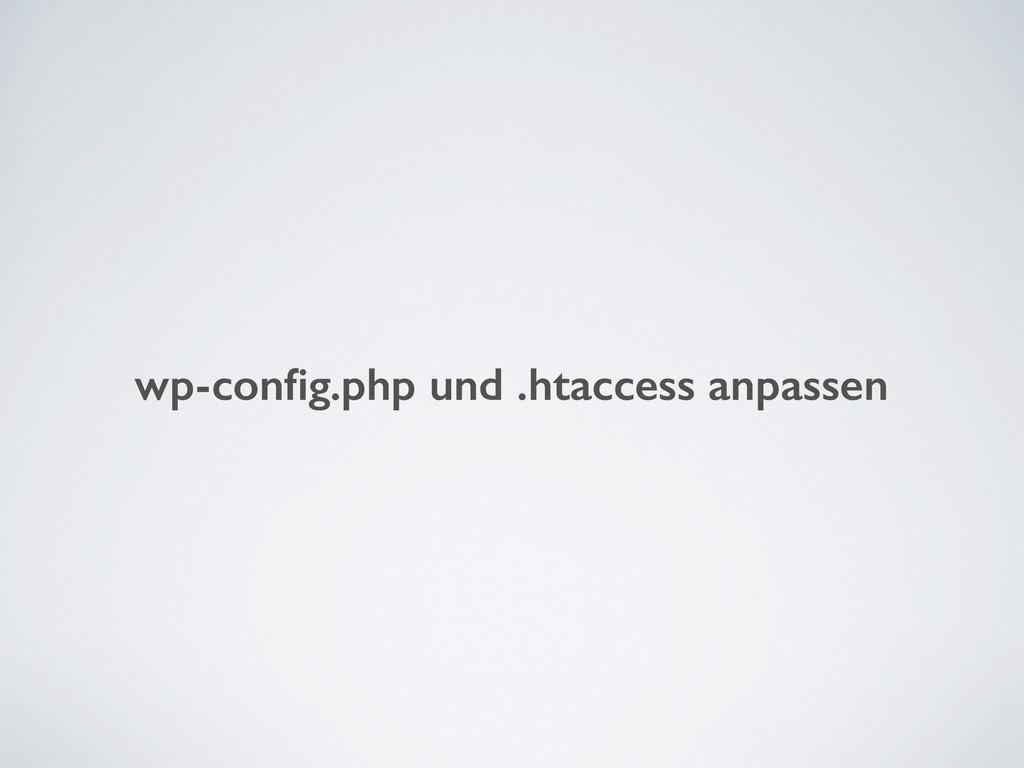 wp-config.php und .htaccess anpassen