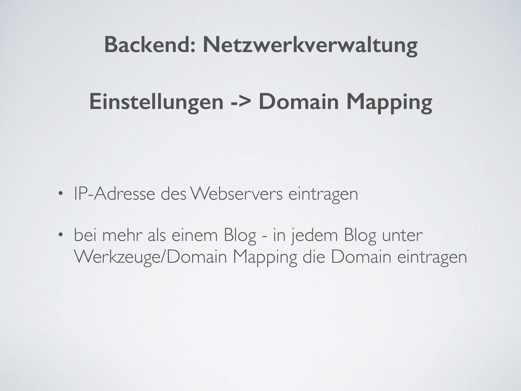 • IP-Adresse des Webservers eintragen • bei meh...