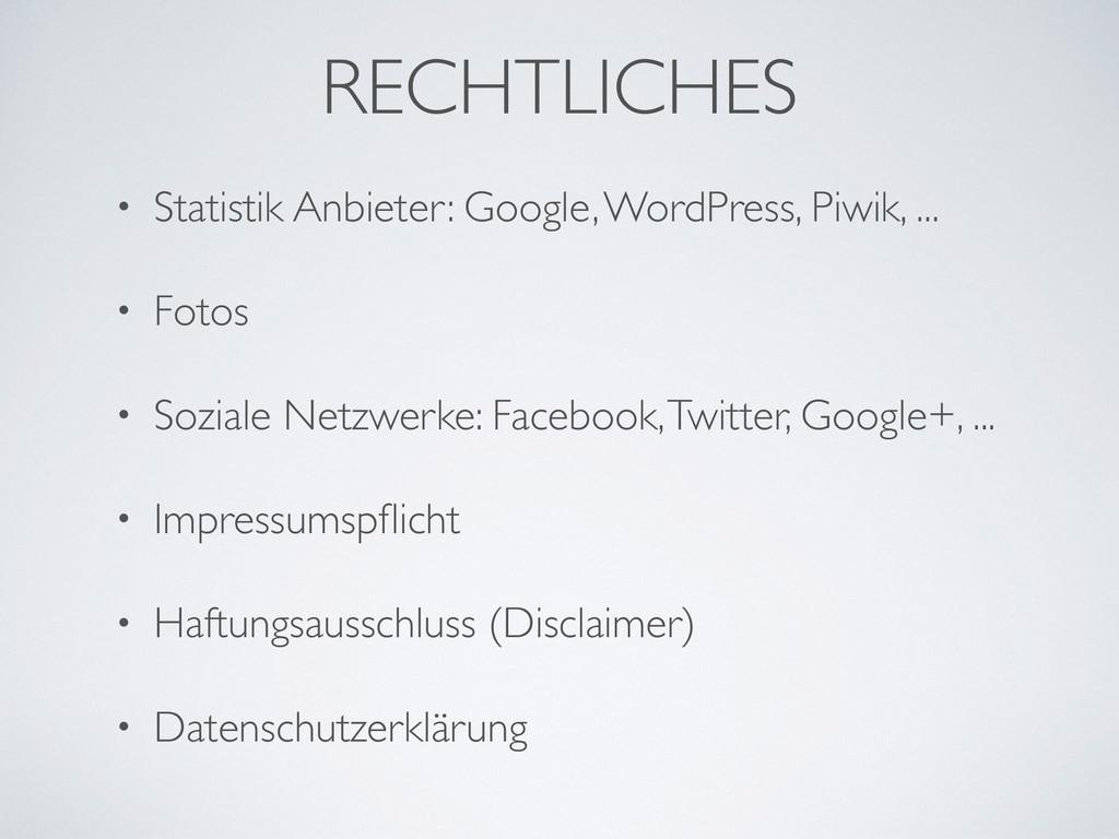 RECHTLICHES • Statistik Anbieter: Google, WordP...