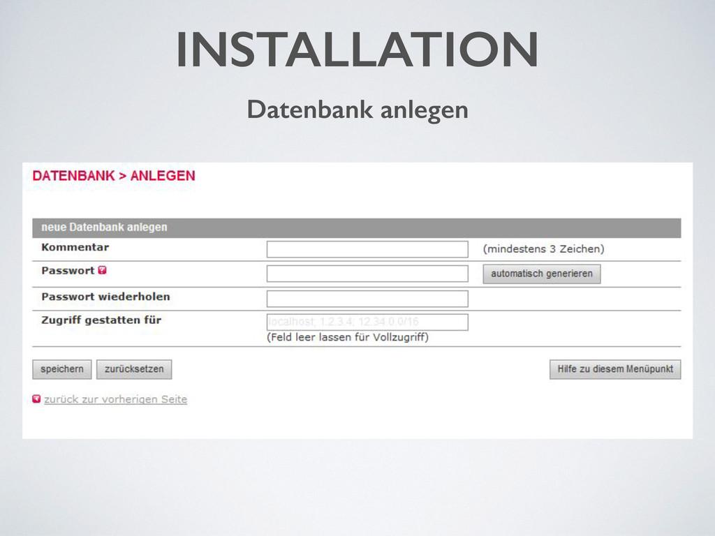 INSTALLATION Datenbank anlegen