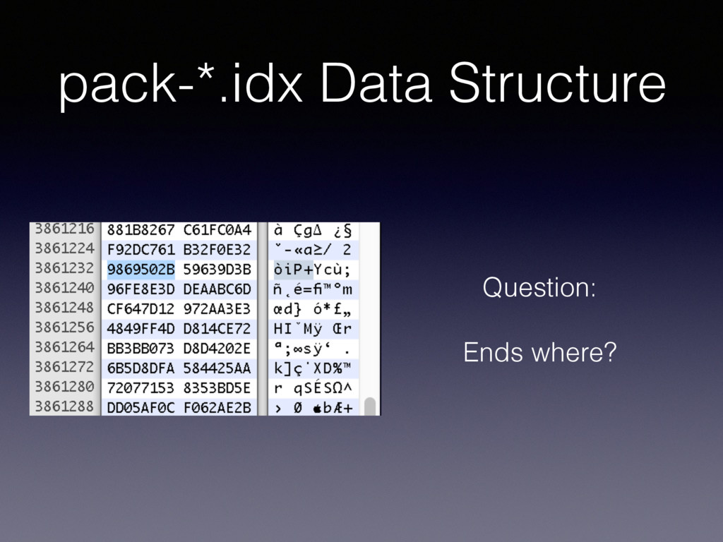 pack-*.idx Data Structure Question: Ends where?