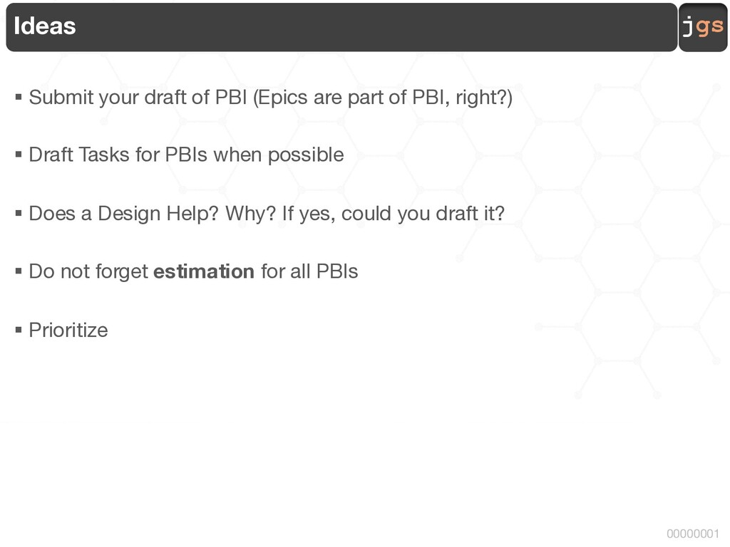 jgs 00000001 Ideas § Submit your draft of PBI (...