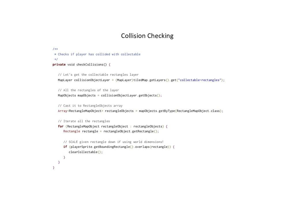 Collision Checking /** * Checks if player has c...
