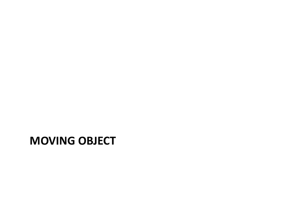MOVING OBJECT