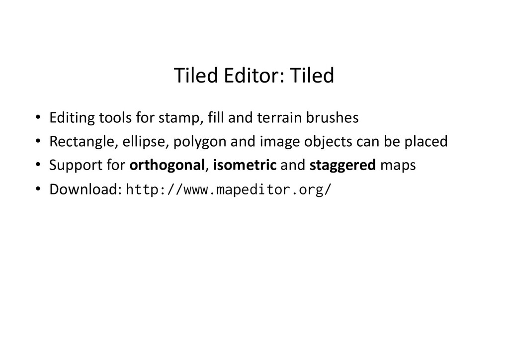 Tiled Editor: Tiled • Editing tools for stamp, ...