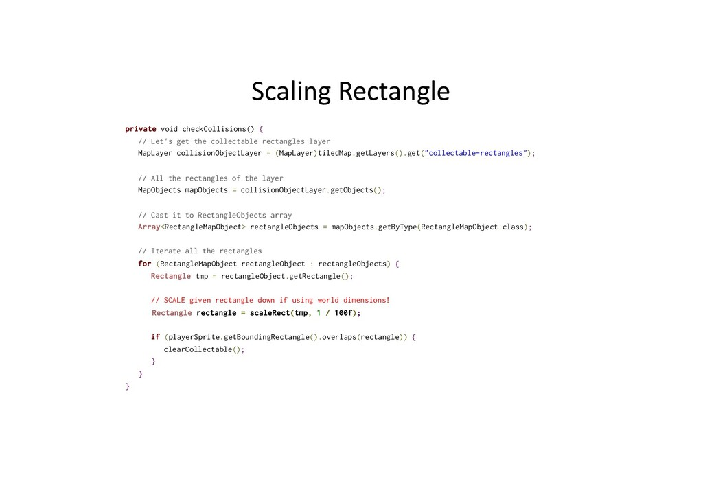 Scaling Rectangle private void checkCollisions(...