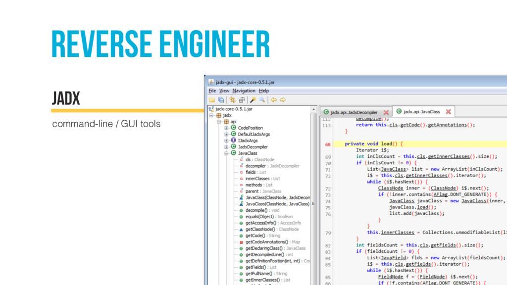 Reverse engineer command-line / GUI tools JADX
