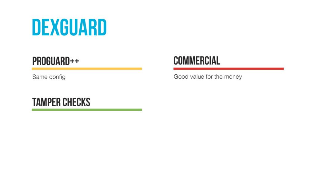 dexguard Same config proguard++ Commercial Good ...