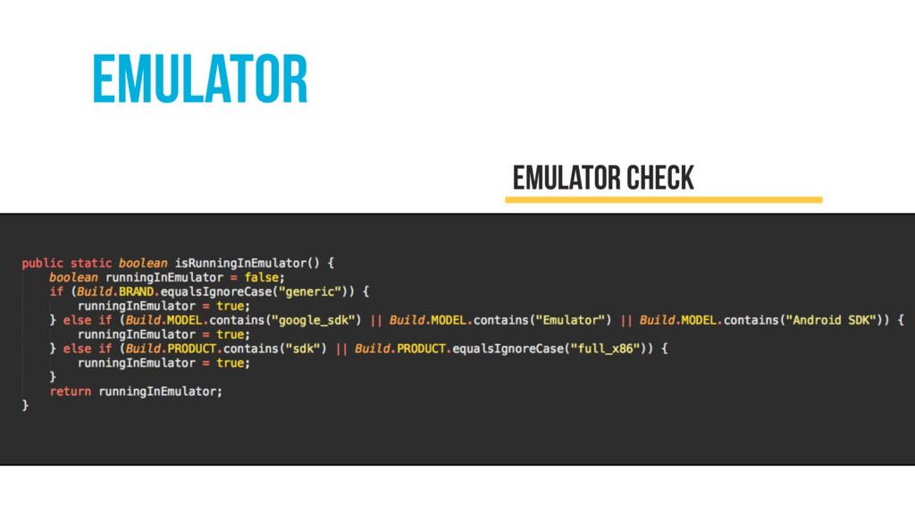 emulator EMULATOR check