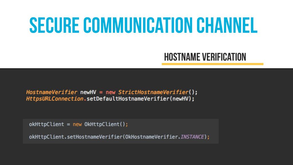 secure communication channel hostname verificat...