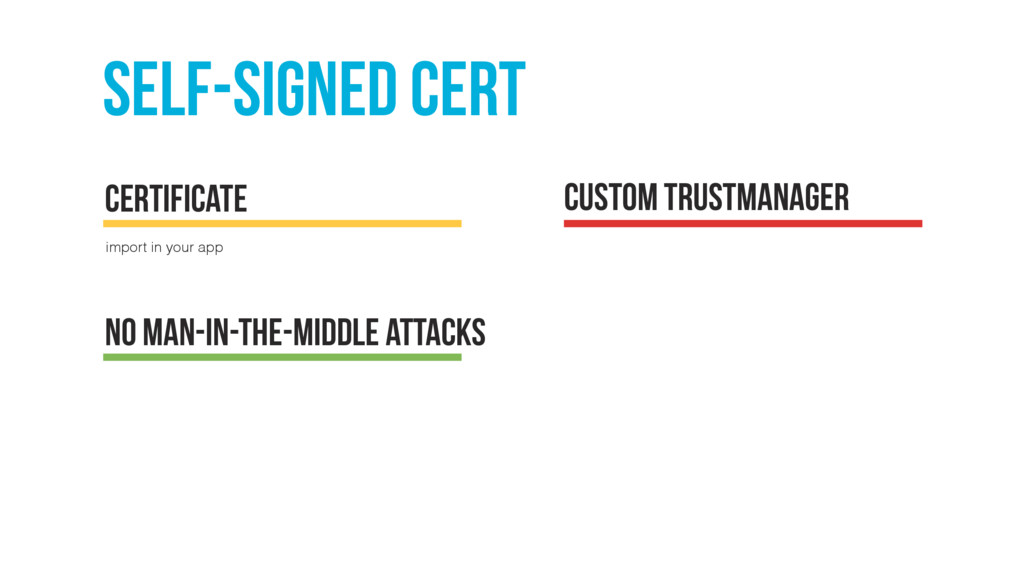 Self-signed cert import in your app certificate...