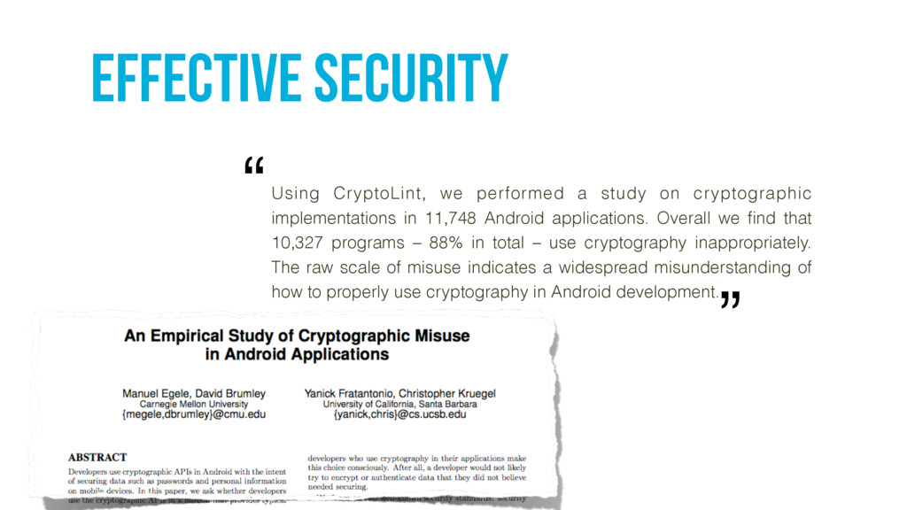 Effective security Using CryptoLint, we perform...