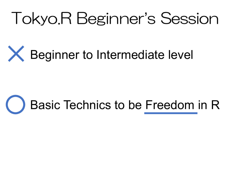 ' Basic Technics to be Freedom in R Beginner to...