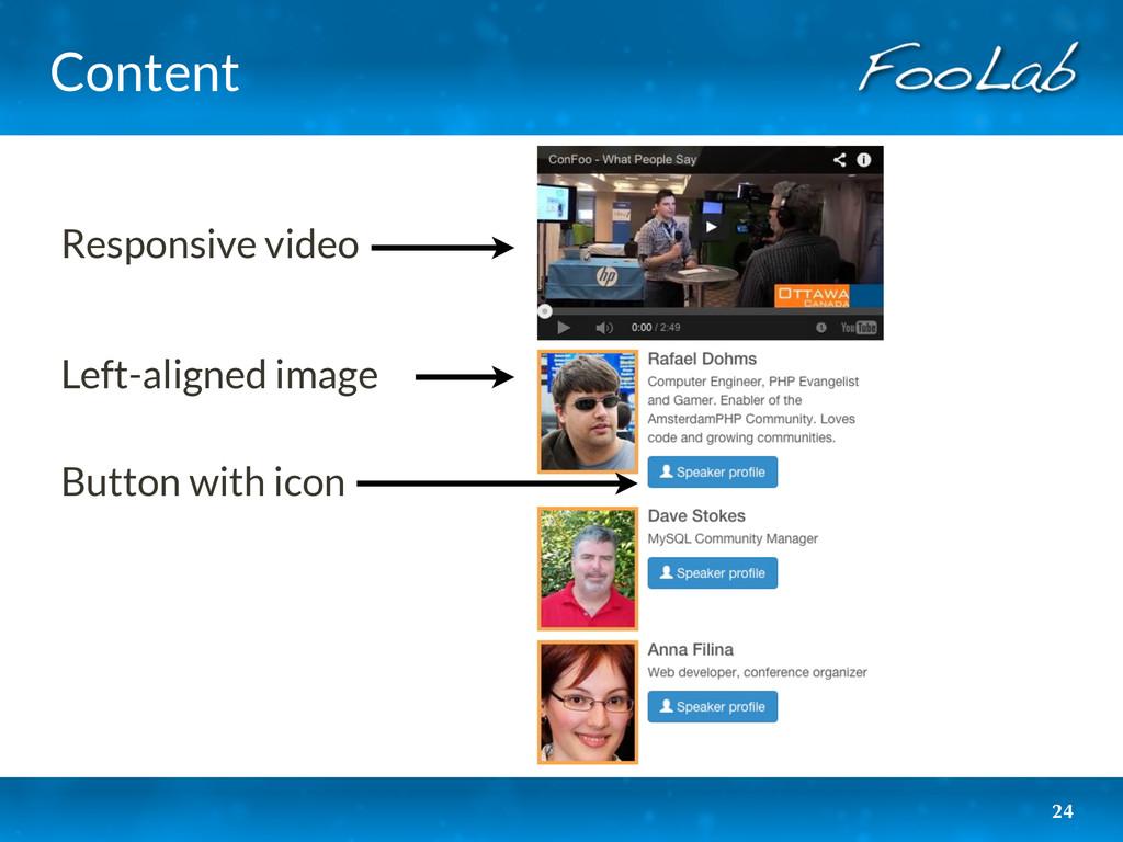 Content 24 Responsive video Left-aligned image ...