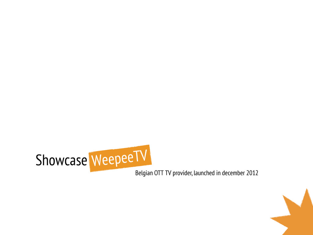 Showcase Belgian OTT TV provider, launched in d...
