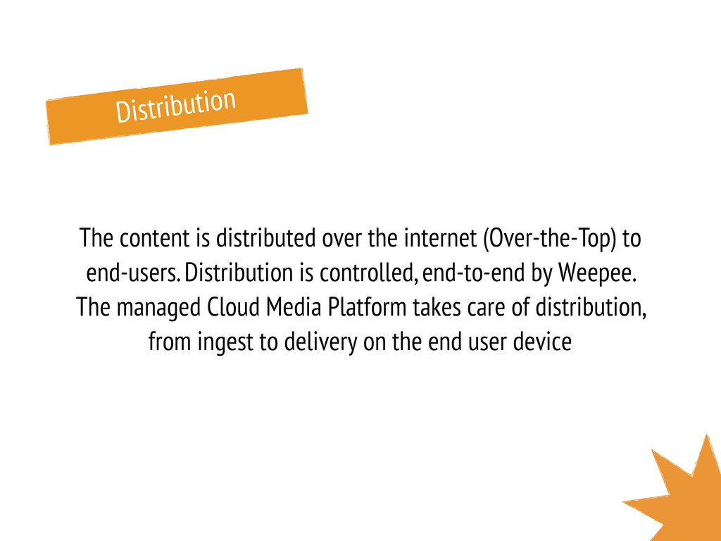 Distribution The content is distributed over th...