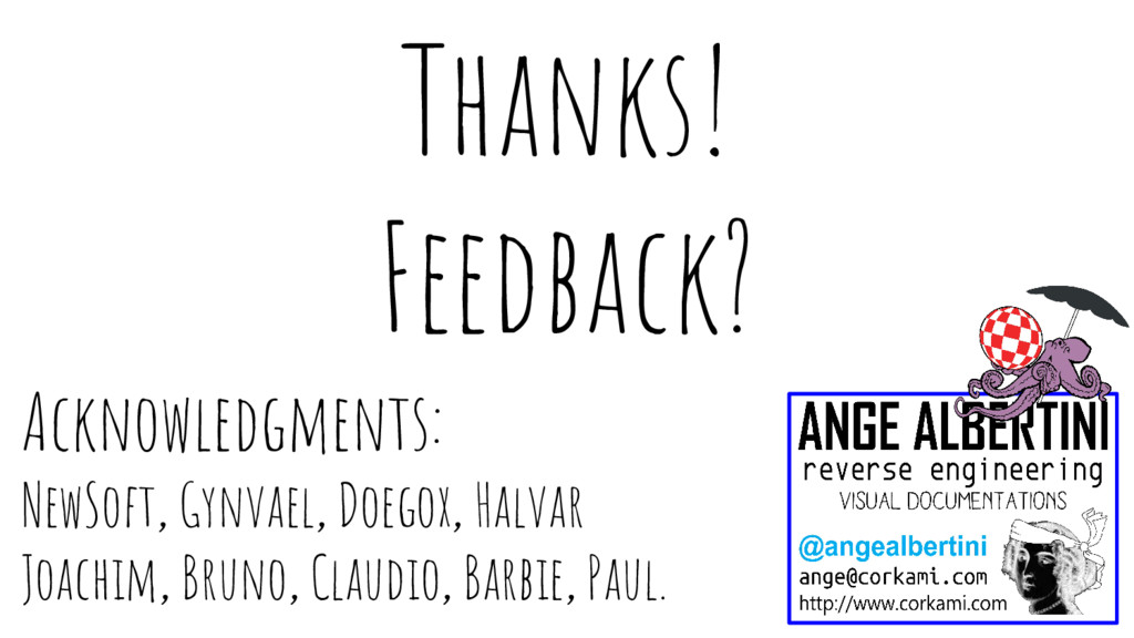 Acknowledgments: NewSoft, Gynvael, Doegox, Halv...