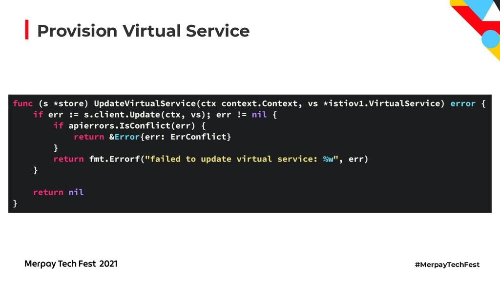 #MerpayTechFest Provision Virtual Service