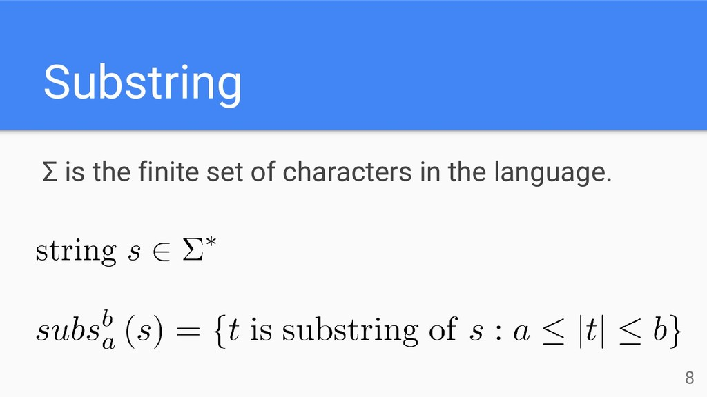 Substring Σ is the finite set of characters in ...