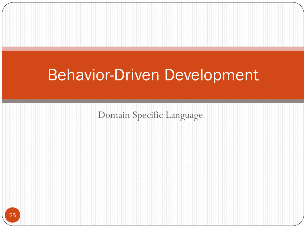 Domain Specific Language Behavior-Driven Develo...