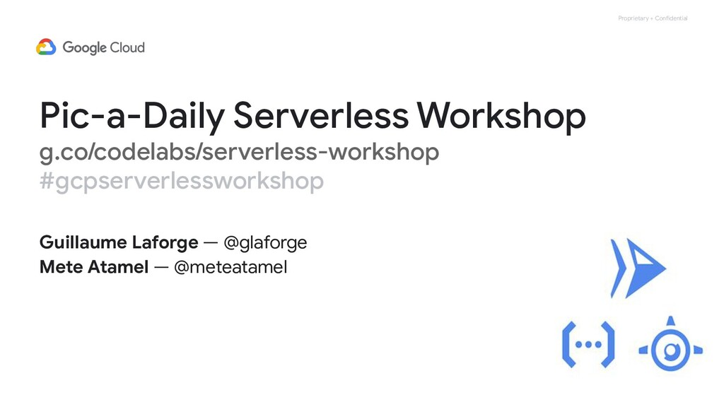 Proprietary + Confidential Pic-a-Daily Serverle...